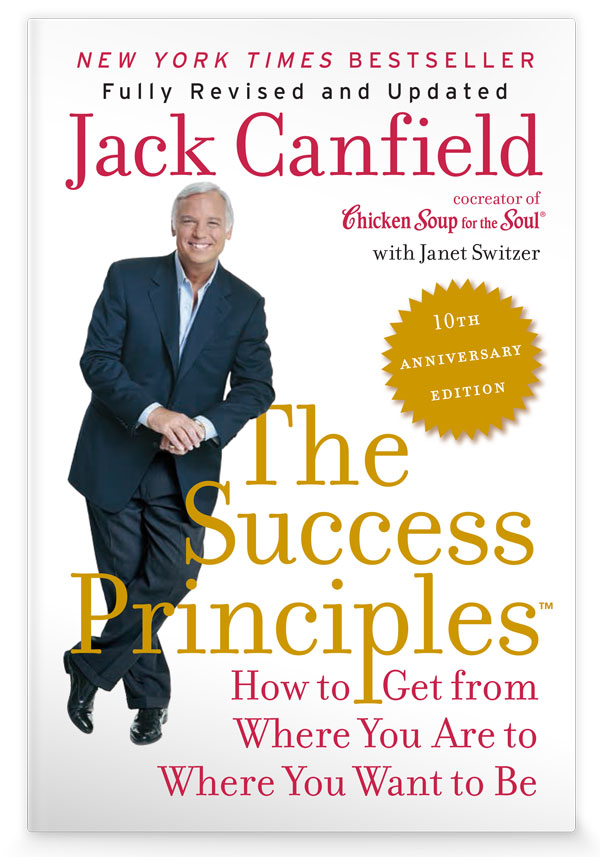 The Success Principles 10th Anniversary Edition